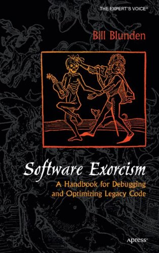 Software Exorcism: A Handbook for Debugging and Optimizing Legacy Code (Expert's Voice) by Brand: Elsevier Science