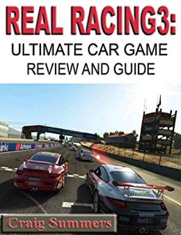 real racing 3 ultimate car game review and guide kindle edition by craig summers humor. Black Bedroom Furniture Sets. Home Design Ideas