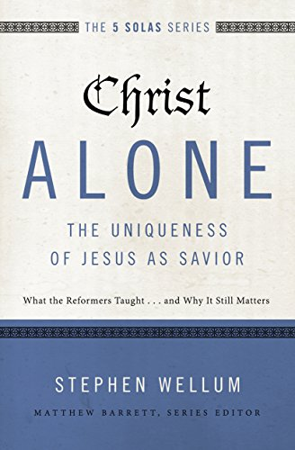 Christ Alone Uniqueness Jesus Savior ebook product image