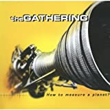 How To Measure A Planet? By The Gathering (2006-03-01)