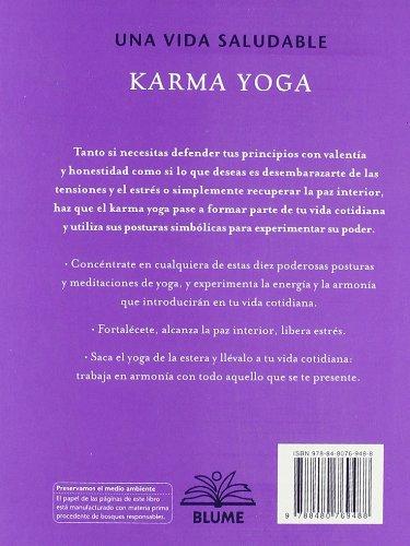 Karma yoga: Yoga en la vida cotidiana (Una vida saludable ...