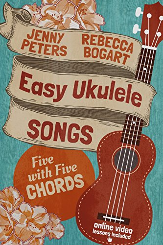 Amazon Easy Ukulele Songs 5 With 5 Chords Ukulele Songbook