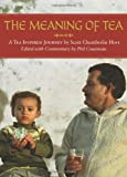 The Meaning of Tea, Scott Chamberlin Hoyt, 0615204422