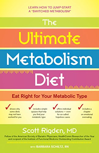 The Ultimate Metabolism Diet: Eat Right for Your Metabolic - Type Metabolic