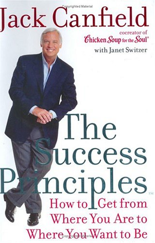 Success Principles: How to Get from Where You Are to Where You Want - Where Titanium To Get