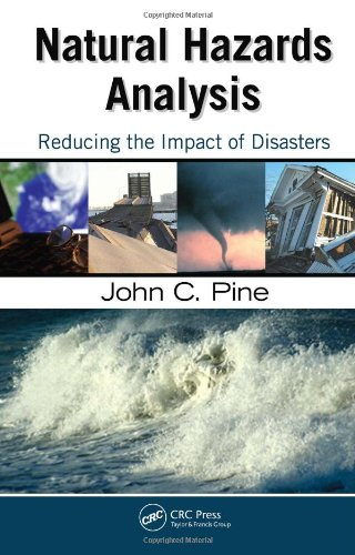 Natural Hazards Analysis: Reducing the Impact of Disasters by Brand: Auerbach Publications