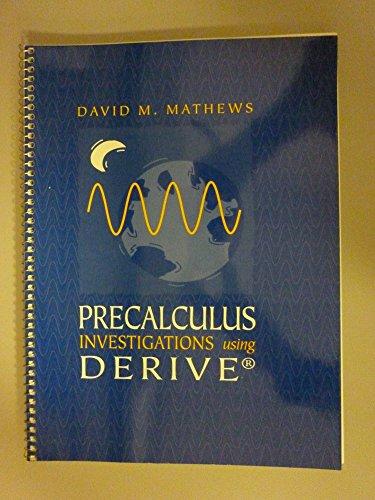 Precalculus Investigations Using Derive