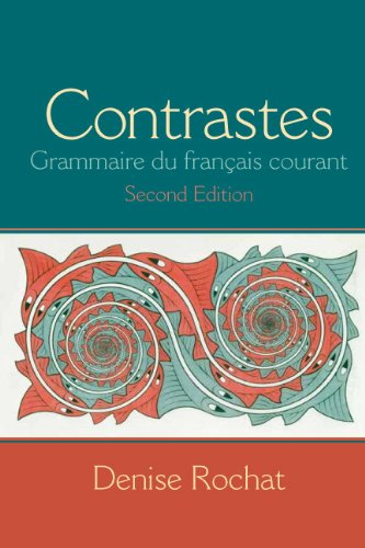 Contrastes:Grammaire Du Francais...
