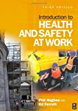 Introduction to Health and Safety at Work, Third Edition: The Handbook for the NEBOSH National General Certificate