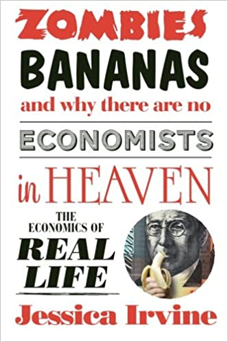 ??PORTABLE?? Zombies, Bananas And Why There Are No Economists In Heaven: The Economics Of Real Life. Julissa spread benefit HyClean Sonata