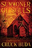 Summoner of Souls: A Supernatural Western Thriller (Son of Earp Series Book 3)
