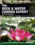 The Rock and Water Garden Expert, D. G. Hessayon, 090350538X