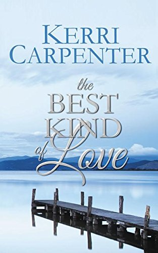 Read Online The Best Kind of Love ebook