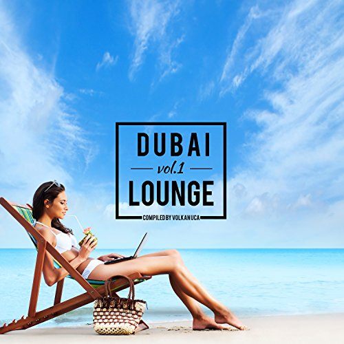 Dubai Lounge Vol 1