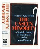 The Unseen Minority, Koestler, Frances A., 0679505393