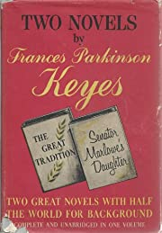 Two Novels by Frances Parkinson Keyes: The…
