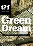 The Green Dream, Winy Maas, John Thackara, 9056627414