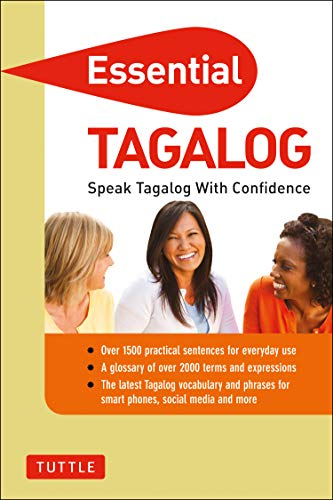 Essential Tagalog: Speak Tagalog with Confidence! (Tagalog Phrasebook & Dictionary) (Essential Phrasebook and Dictionary Series)