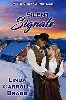 Silent Signals (A Cowboy Christmas) by [Carroll-Bradd, Linda]