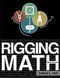 Rigging Math Made Simple, Delbert Hall, 0615747795