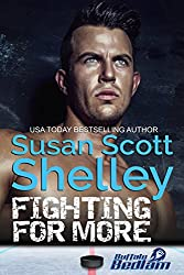 Fighting For More (Buffalo Bedlam Book 2)