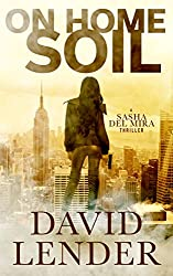On Home Soil (A Sasha Del Mira Thriller Book 4)