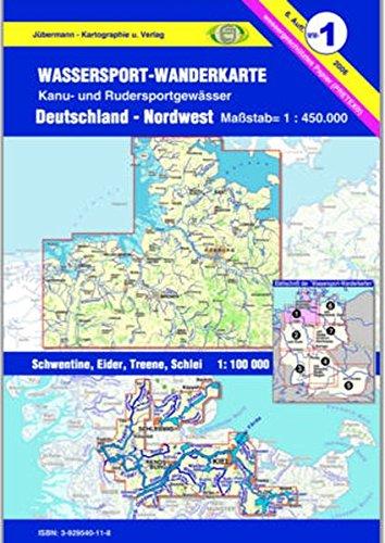 Wassersport-Wanderkarte / Kanu-und Rudersportgewässer: Jübermann Wassersport-Wanderkarten, Bl.1, Deutschland-Nordwest