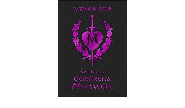 Agenda 2018: yo soy una Guerrera Maxwell: Megan Maxwell ...
