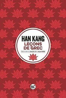 Leçons de grec, Han, Kang