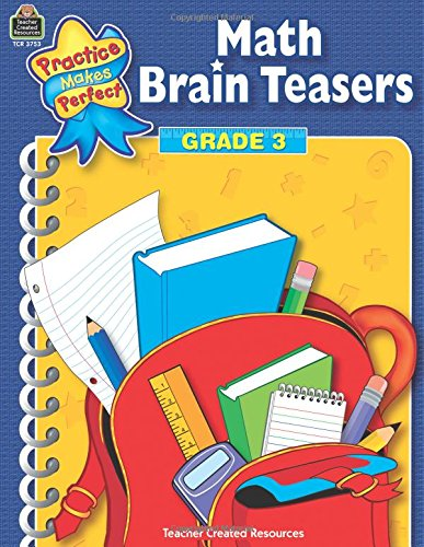 Download Math Brain Teasers Grade 3 (Practice Makes Perfect) pdf
