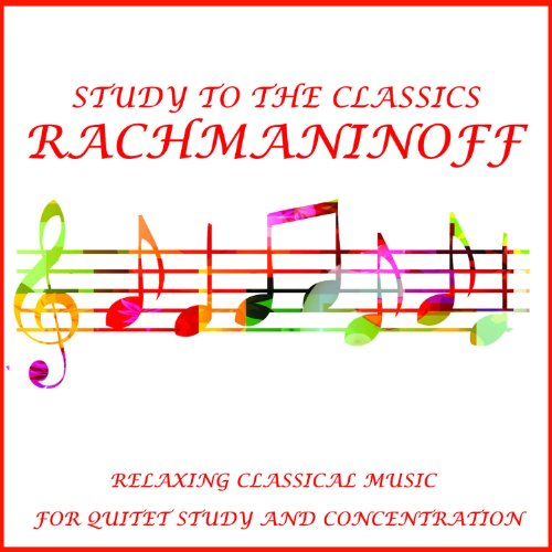 Rachmaninoff Study to the Clas...