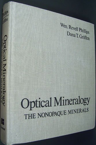 Optical Mineralogy: The Nonopaque Minerals (A Series of Books in Geology)