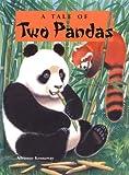 A Tale of Two Pandas, Adrienne Kennaway, 1899248749