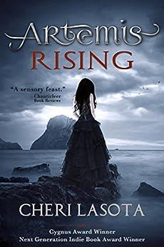 Artemis Rising by [Lasota, Cheri]