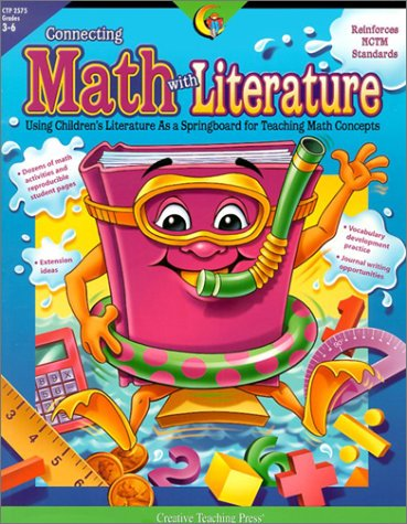 Connecting Math With Literature: Using Children's Literature As A Springboard For Teaching Math Concepts ebook