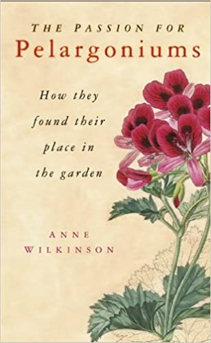 Book The Passion for Pelargoniums: How They Found Their Place in the Garden