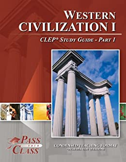 Amazon western civilization 1 clep test study guide pass your western civilization 1 clep test study guide pass your class part 1 by fandeluxe Choice Image