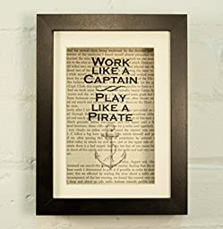 Work Like A Captain Play Like A Pirate Inspirational Quote Upcycled Vintage Book Page 6x8 Framed Art Shadow Box