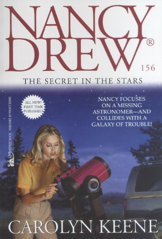 The Secret in the Stars (Nancy Drew, Book 156)