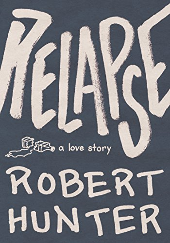 Relapse: A Love Story