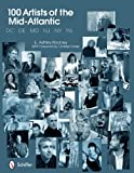 100 Artists of the Mid-Atlantic, E. Ashley Rooney, 0764337343