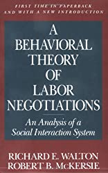 A Behavioral Theory of Labor Negotiations: The Ottoman Route to State Centralization: An Analysis of a Social Interaction System (Ilr Press Books)