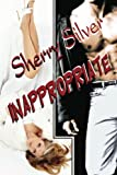 Inappropriate, Sherry Silver, 1470056658