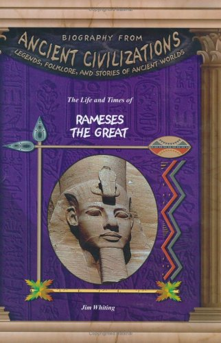The Life & Times of Rameses the Great