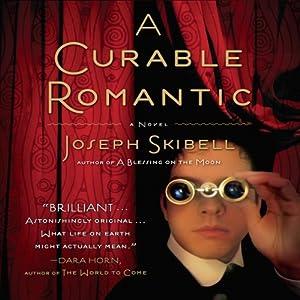 A Curable Romantic Audiobook
