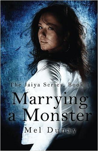 Marrying A Monster: Volume 1 (The Jaiya Series)