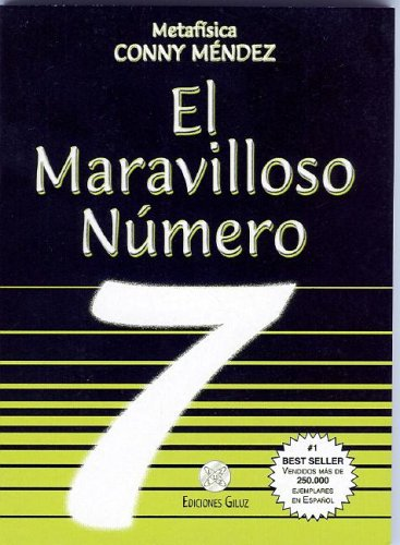 El maravilloso numero 7 (Spanish Edition)