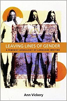 Book Leaving Lines of Gender: A Feminist Genealogy of Language Writing