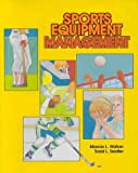 Sports Equipment Management, Walker, Marcia L. and Seidler, 0867202815