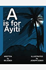 A is for Ayiti Paperback